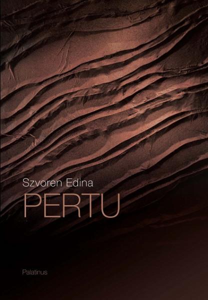 Szvoren Edina: Pertu, Palatinus, Budapest, 2010