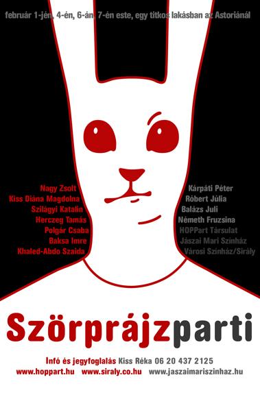 Szörprájzparti címmel lakásszínházi bemutatót tartottak február elején az új darabodból. Egy házib