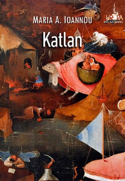 Maria A. Ioannou: Katlan, Noran Libro, 2018