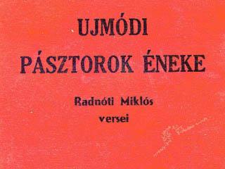 Közismert, hogy Radnóti Miklós második kötetét, az 1931-ben megjelent Újmódi pásztorok énekét a rendőrs