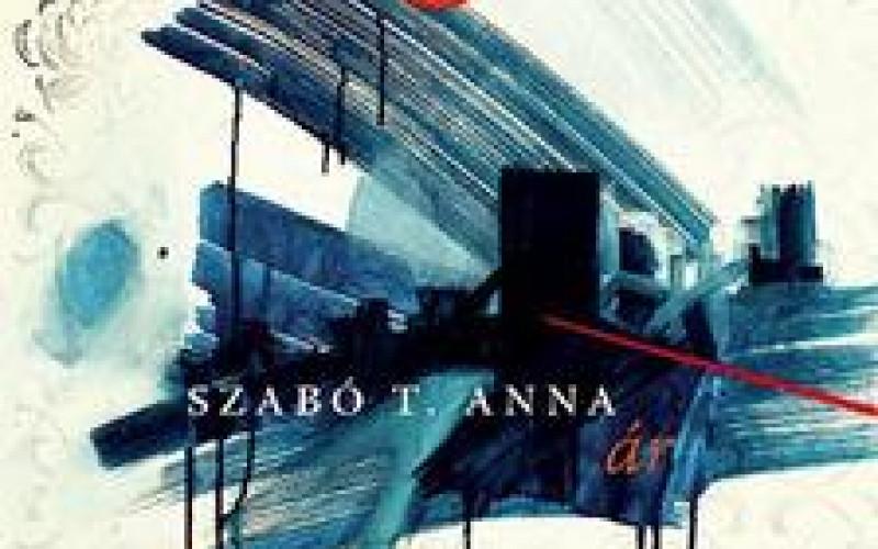 Szabó T. Anna: Ár (részlet)