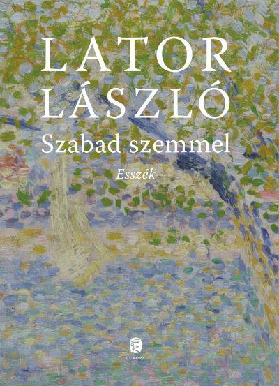http://www.litera.hu/img/Lator_Szabad_szemmel_borito_k.jpg