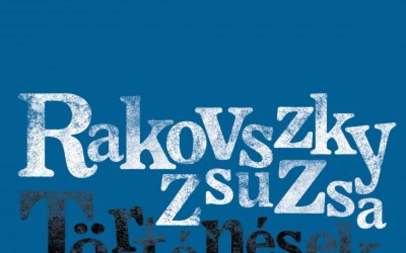 Rakovszky Zsuzsa: Történések (részlet)