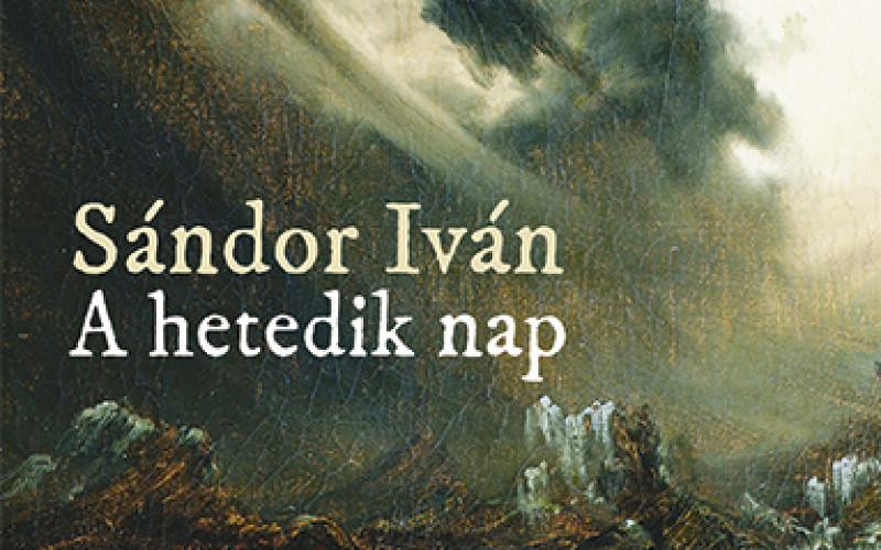 Sándor Iván: A hetedik nap (részlet)