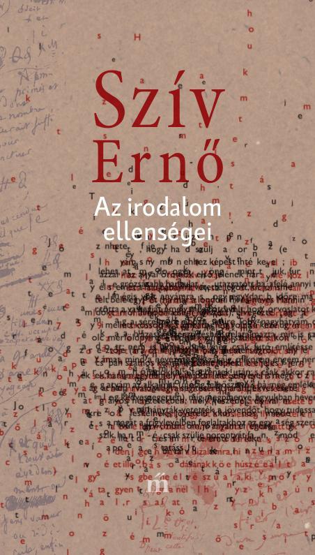 Szív Ernő: Az irodalom ellenségei (részlet)
